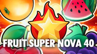 Fruit Supernova 40